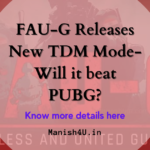 FAUG Launches New TDM mode-Will It Be Able To Compete With PUBG?